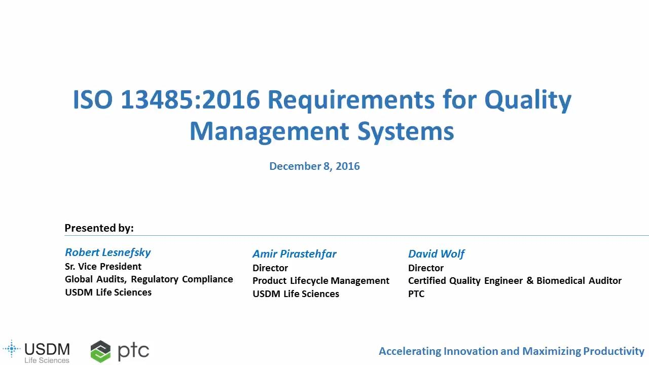 ISO 13485:2016 Requirements for Quality Management Systems