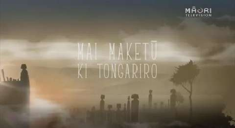 Video for Ngā Pari Kārangaranga, Mai Maketū ki Tongariro, Series 6 Episode 6