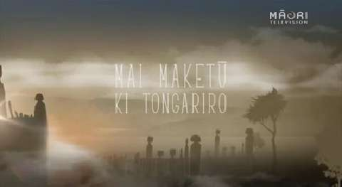 Video for Ngā Pari Kārangaranga, Mai Maketu ki Tongariro, Series 6 Episode 10