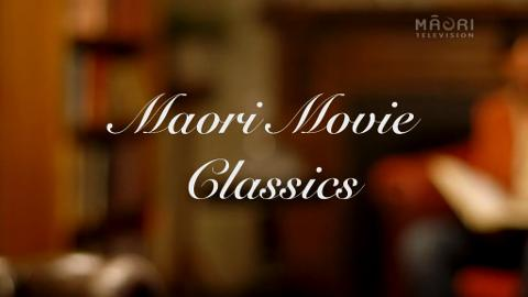 Video for Only in Aotearoa - Māori Movie Classics