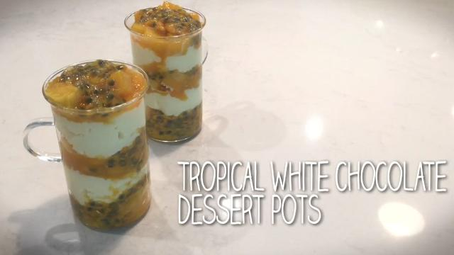 EP 4 - Tropical White Chocolate Dessert Pots | Simply Special with Sarah Benjamin