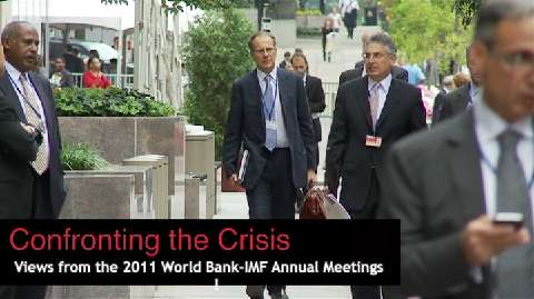 Confronting the Crisis -- Views from the 2011 World Bank-IMF Annual Meetings