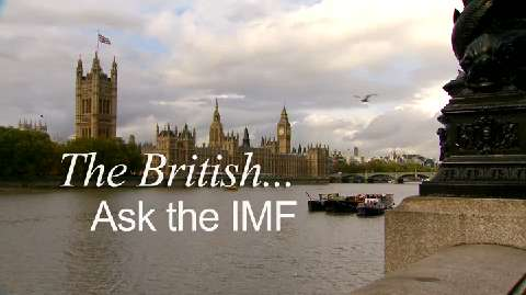 The British… Ask the IMF