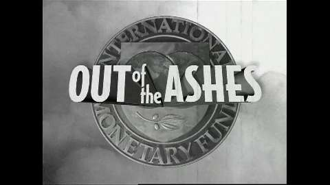 Out of the Ashes (Rebuilding the International Monetary System)