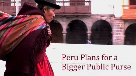 Peru Plans for a Bigger Public Purse