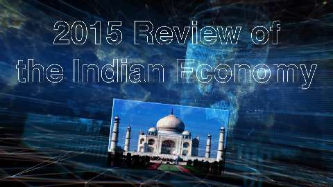 2015 Review of the Indian Economy