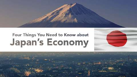 Four Things You Need to Know about Japan's Economy
