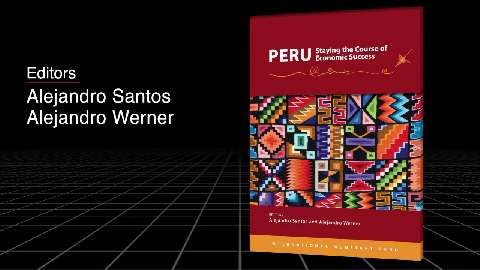 Peru: Staying the Course of Economic Success