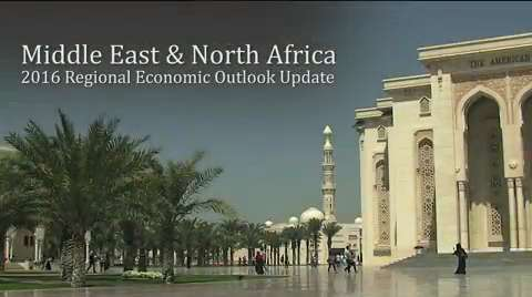 Middle East & North Africa: 2016 Regional Economic Outlook Update