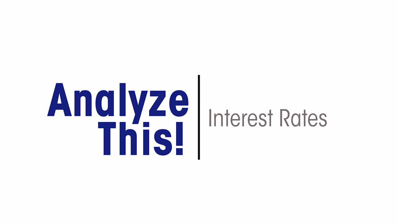 Analyze This! Interest Rates