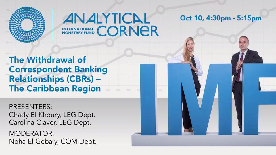 Analytical Corner: The Withdrawal of Correspondent Banking Relationships (CBRs)- The Caribbean Region