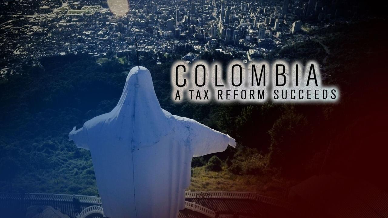 A Tax Reform Succeeds in Colombia