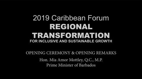 2019 Caribbean Forum: Opening Remarks by Mia Mottley