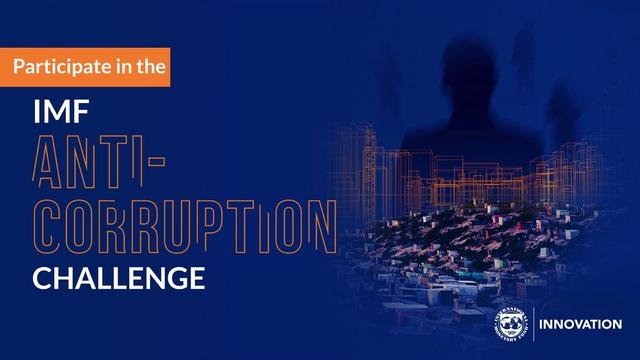 Participate in the IMF Anti Corruption Challenge