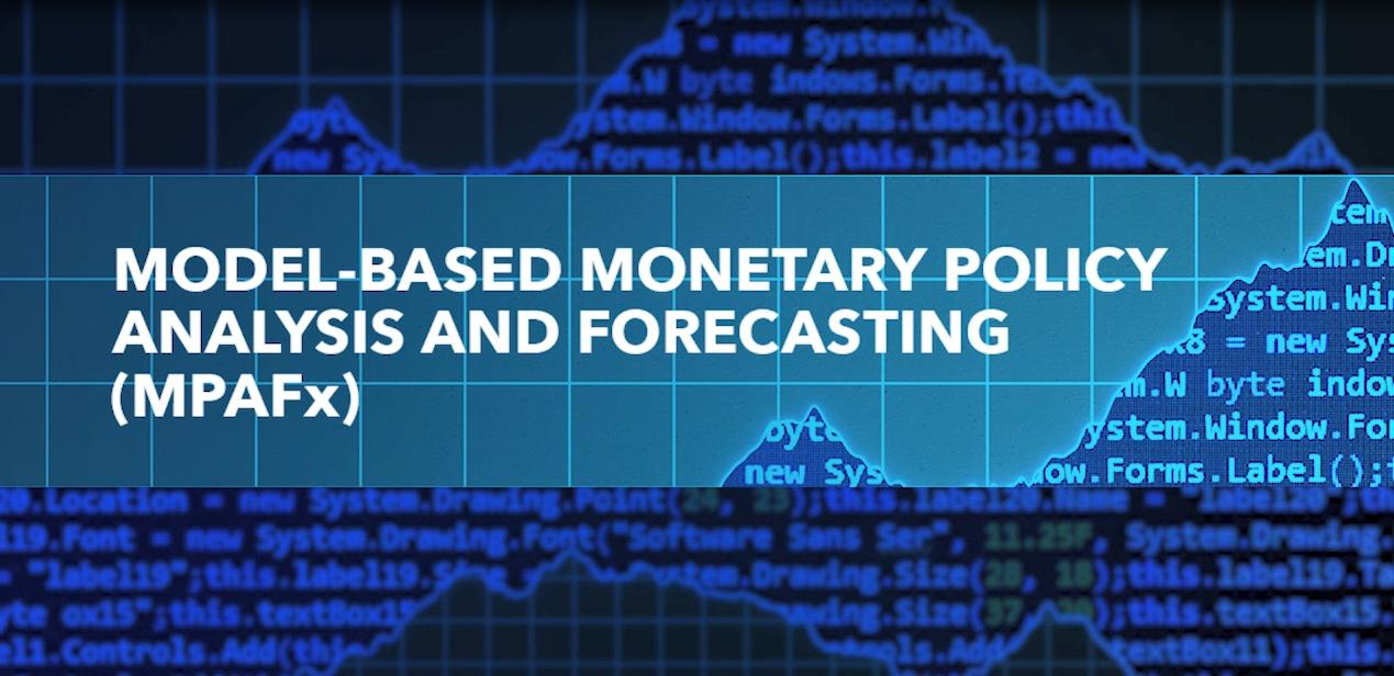 Model-Based Monetary Policy Analysis and Forecasting (MPAFx)