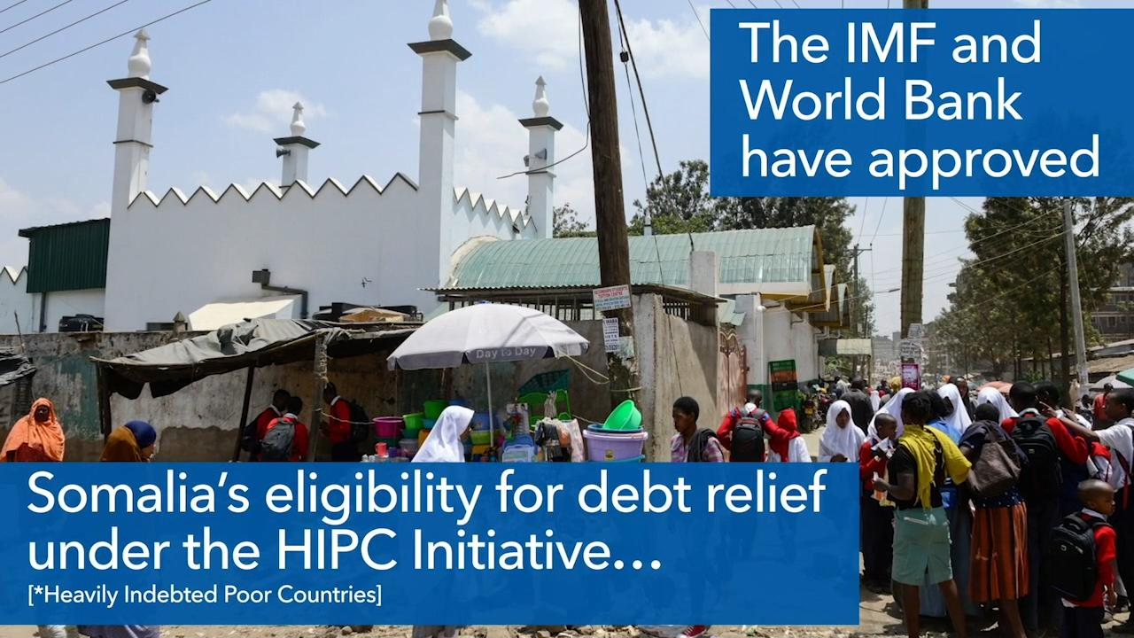 IMF and World Bank approve debt relief for Somalia