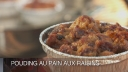 Pouding au pain aux raisins