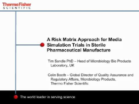 A risk matrix approach for media simulation trials in sterile pharmaceutical manufacture