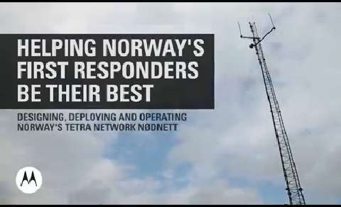Norway's Nationwide Public Safety TETRA Network: Built, Deployed and Operated by Motorola Solutions