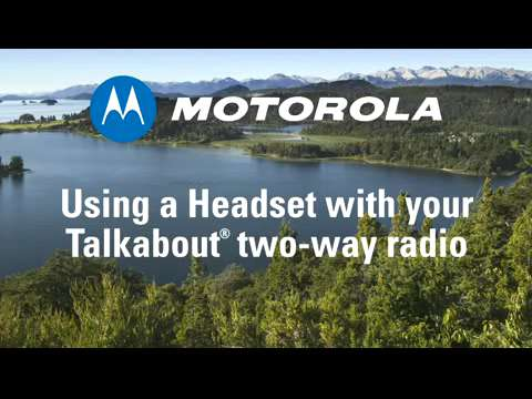 How-To Use a Headset with your Talkabout Radio