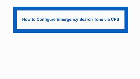 How to Configure the Emergency Search Tone Feature on a MOTOTRBO Radio
