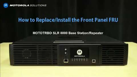 SLR 8000 - Replace and Install the Front Panel FRU