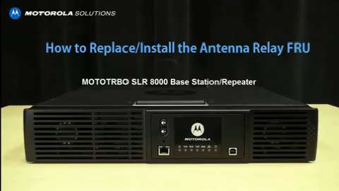 SLR 8000 - Replace and Install the Antenna Relay