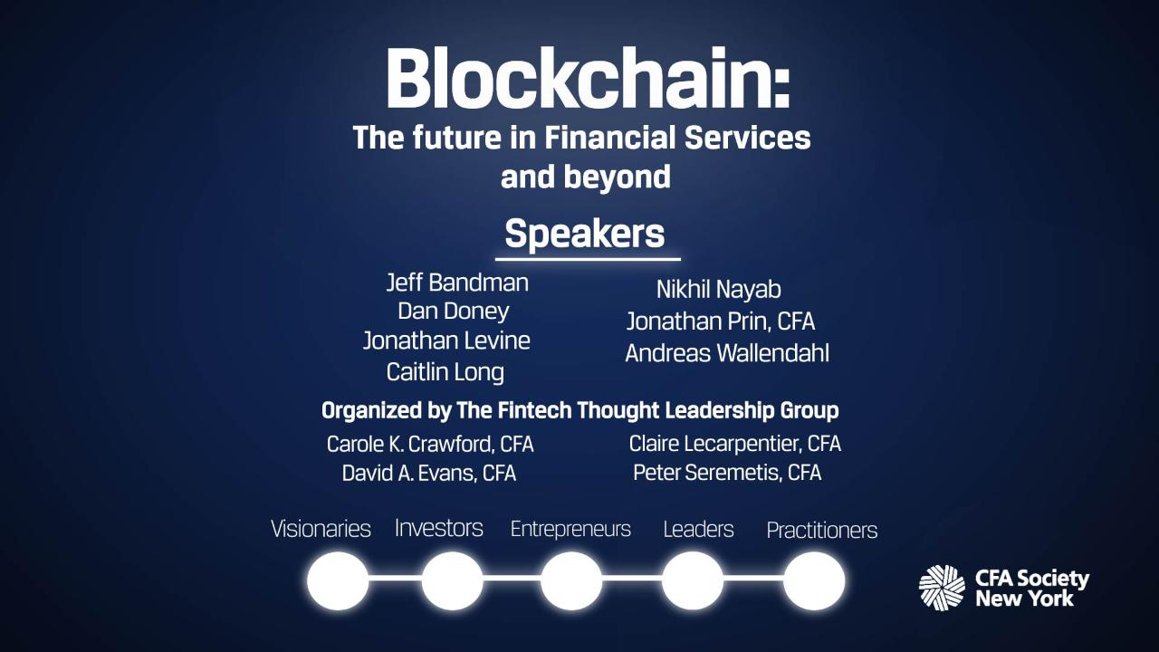 Blockchain: The Future in Financial Services and Beyond